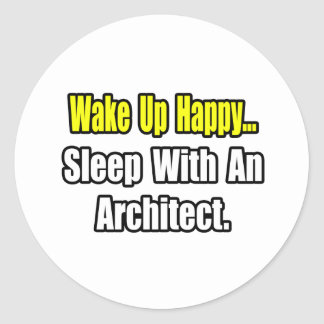 Sleep With an Architect Round Stickers