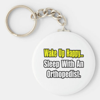 Sleep With an Orthopedist Keychain