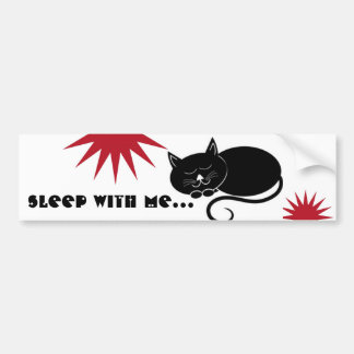 Sleep With Me Kitty Bumper Sticker
