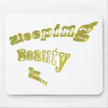 Sleeping Beauty ZZZ gold 3DD nice Mouse Pads