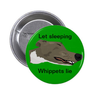 Sleeping Whippet Badge 2 Inch Round Button