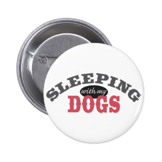 SLEEPING with my DOGS Button