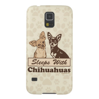 Sleeps With Chihuahuas Cases For Galaxy S5
