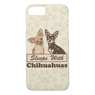 Sleeps With Chihuahuas Humor iPhone 8/7 Case