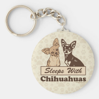 Sleeps With Chihuahuas Keychain