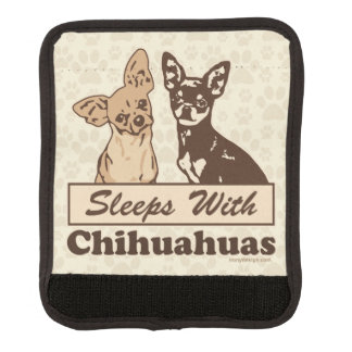 Sleeps With Chihuahuas Luggage Handle Wrap