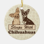 Sleeps With Chihuahuas Double-Sided Ceramic Round Christmas Ornament