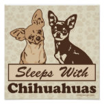 Sleeps With Chihuahuas Poster