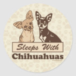 Sleeps With Chihuahuas Round Stickers