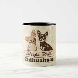 Sleeps With Chihuahuas Two-Tone Coffee Mug