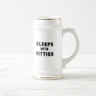 Sleeps with Pitties Text Beer Stein