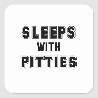 Sleeps with Pitties Text Square Sticker