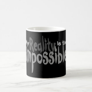 Sleepy Hollow: My Reality is the Impossible Classic White Coffee Mug