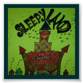 """Sleepy Land"" by Terrence Wilson Poster"