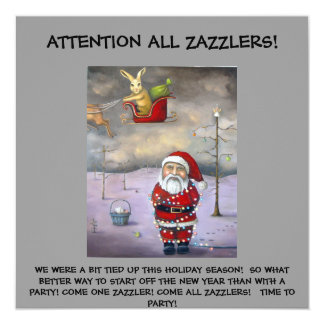 """Sleigh Jacker, ATTENTION ALL ZAZZLERS!, WE WERE... 5.25"""" Square Invitation Card"""