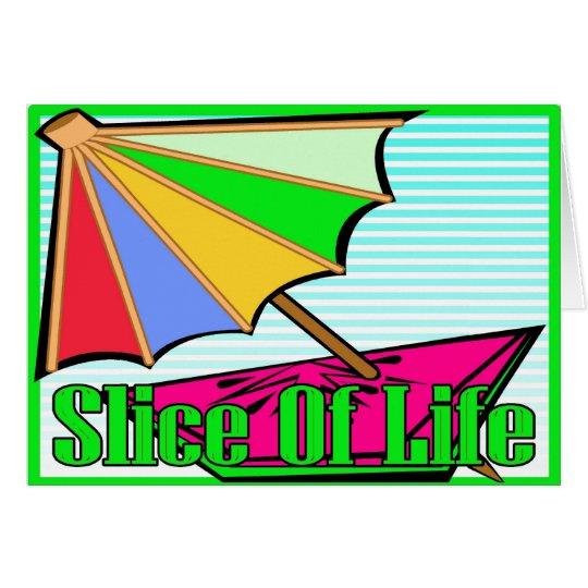 Slice Of Life Card
