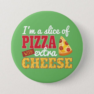 Slice of Pizza w/ Extra Cheese Button