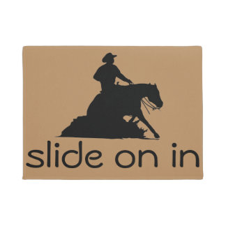 Slide On In Reining Horse and Western Cowboy Doormat
