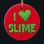 """Slime Ceramic Ornament<br><div class=""""desc"""">Do you know how to make your own slime? Have you been to a unicorn slime party? Are you looking for slime gifts for your slime squad? Then this Slime design is for you.</div>"""
