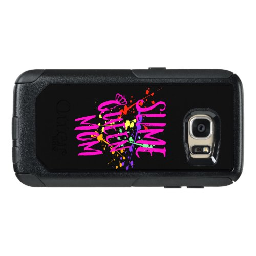 Slime Queen Mom, Slime Life Slime Gift, Slime OtterBox Samsung Galaxy S7 Case