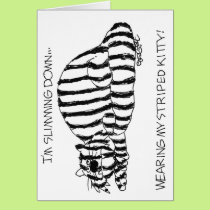 Slimming down wearing my striped kitty! card