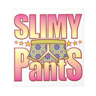 Slimy Flowery Pants Notepads