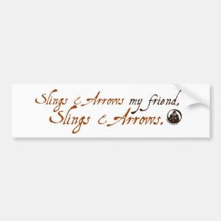 Slings and Arrows Bumper Sticker