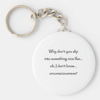 Slip into something nice keychain