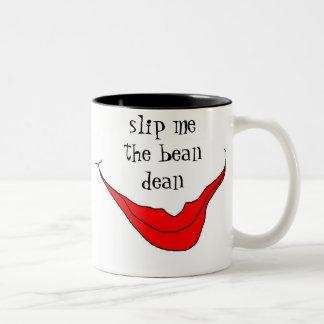 slip me the bean dean coffee mug