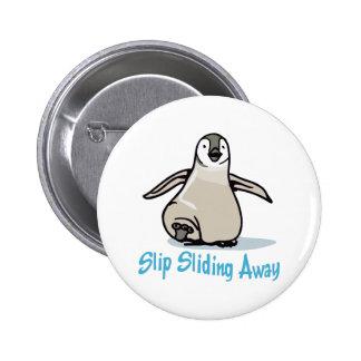 Slip Sliding Away 2 Inch Round Button