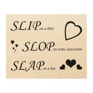 Slip Slop Slap Wood: Live Laugh Love Replacement Wood Print