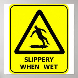 SLIP WHEN WET POSTERS