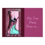 Slip Your Party Dress on... Custom Invites