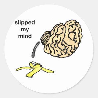Slipped my Mind Classic Round Sticker