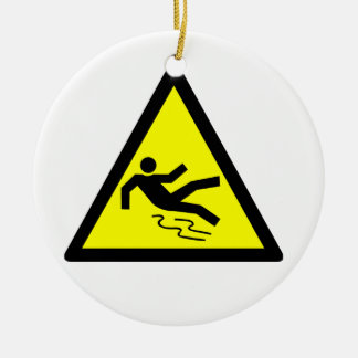 Slippery Surface Warning Ceramic Ornament