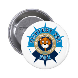 Slippery the Fox Button Badge