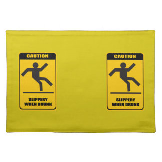 Slippery when drunk cloth placemat