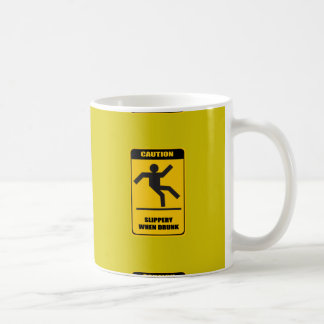 Slippery when drunk coffee mug