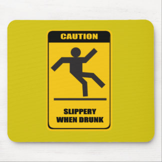 Slippery when drunk mouse pad