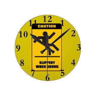 Slippery when drunk round clock