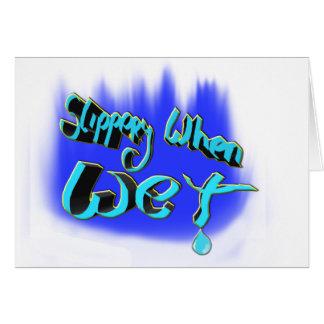 slippery when wet card