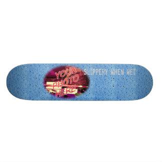 Slippery When Wet Photo Template Skateboard