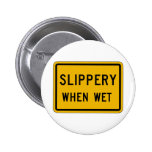 Slippery When Wet, Traffic Warning Sign, USA Button