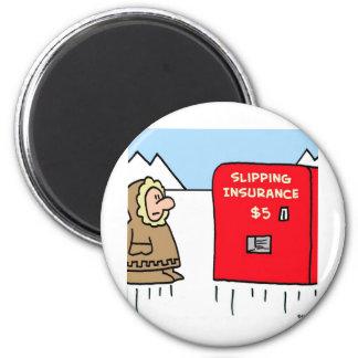slipping insurance eskimo magnet