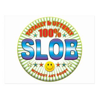 Slob Totally Postcard