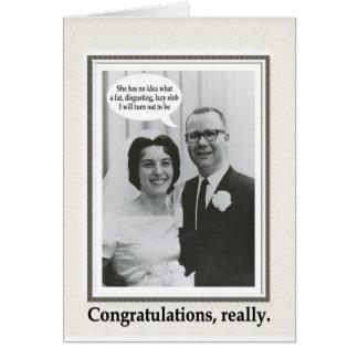 Slob Wedding Congratulations - FUNNY Card