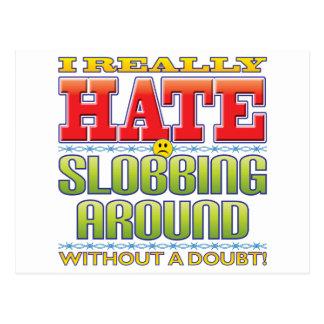 Slobbing Around Hate Face Postcard