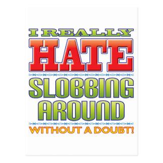 Slobbing Hate Postcard