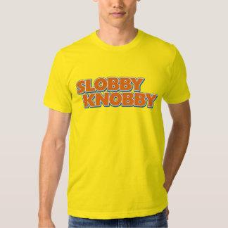 Slobby Knobby Tee Shirt