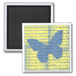 Slogan Butterfly 2 Inch Square Magnet